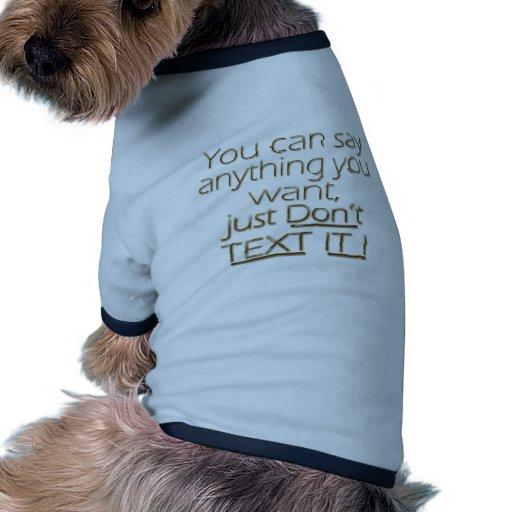¡No hace el texto él! 2 Camiseta Con Mangas Para Perro