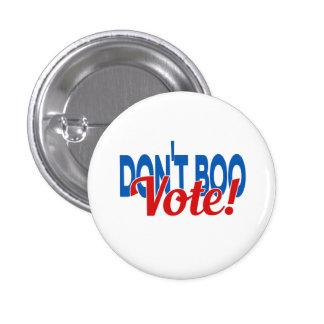 ¡No hace el voto del abucheo…! Clinton y Kaine Pin Redondo De 1 Pulgada