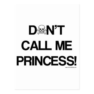 No hace - la Llamada-Mí-Princesa Postales