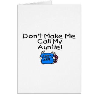 No hace llamada mi tía tarjeta de felicitación
