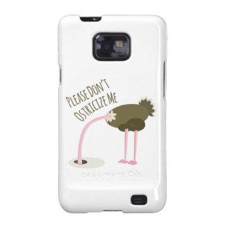 No hace por favor Ostricize yo Galaxy S2 Carcasa