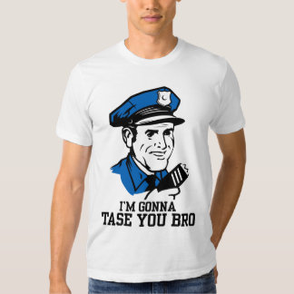 No hace Tase yo camiseta de Bro Playera