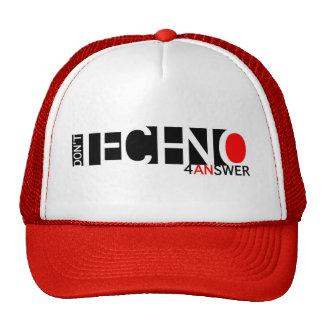 No hace Techno 4 una respuesta Gorros