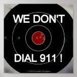 NO HACEMOS BLANCO DE DIALL 911 POSTER