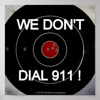 NO HACEMOS BLANCO DE DIALL 911 PÓSTER