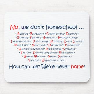No hacemos Homeschool Tapete De Raton