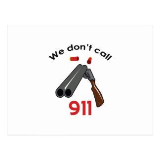 NO HACEMOS LA CALORÍA 911 POSTAL