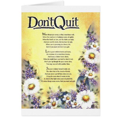 No hacen las palabras de Quit=Inspiring de la sabi Tarjeta De Felicitación
