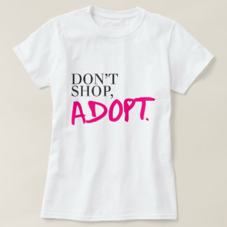 No haga compras, no adopte playera