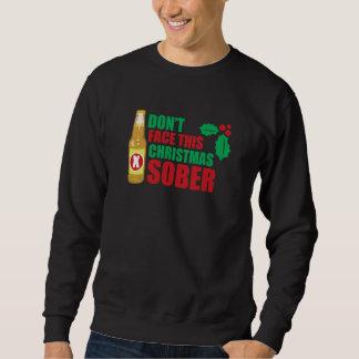 No haga frente este al navidad sobrio sudadera