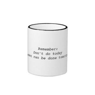 No haga hoy qué se puede hacer mañana ahueca taza de dos colores