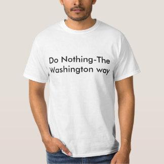 No haga nada - la manera de Washington Playera