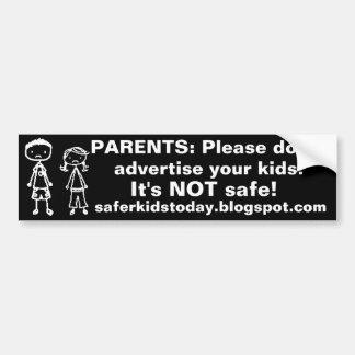 ¡No haga publicidad de sus niños! Pegatina para el Pegatina Para Auto