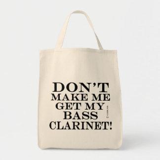 No haga que consigue mi clarinete bajo bolsa