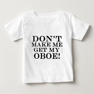 No haga que consigue mi Oboe Playera De Bebé