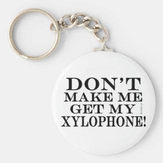 No haga que consigue mi xilófono llavero redondo tipo pin