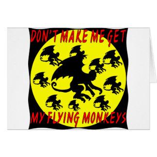 No haga que consigue mis monos del vuelo tarjeta de felicitación