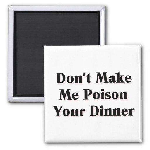 No haga que envenena su cena imán cuadrado
