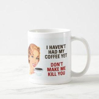 No haga que le mata taza básica blanca