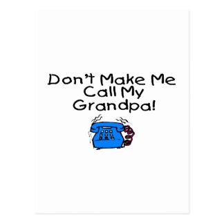 No haga que llama a mi abuelo postales