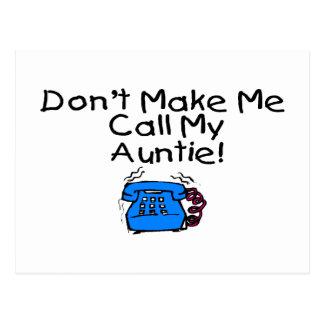 No haga que llama a mi tía tarjetas postales