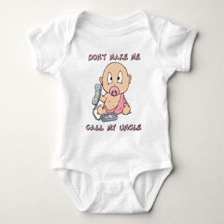 No haga que llama a mi tío t-shirts