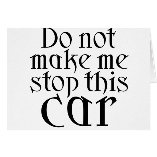 No haga que para este coche tarjeta de felicitación