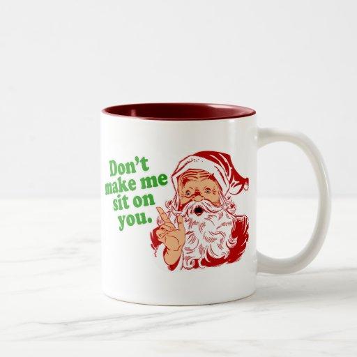 No haga que se sienta en usted taza de café