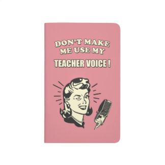 No haga que utiliza mi cita retra de la voz del cuadernos grapados