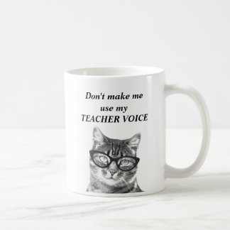 No haga que utiliza mi taza divertida del gato de