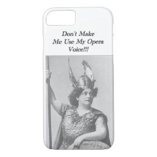 No haga que utiliza mi voz de la ópera funda iPhone 7
