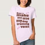 No haga que utiliza mi voz del entrenamiento del camisas