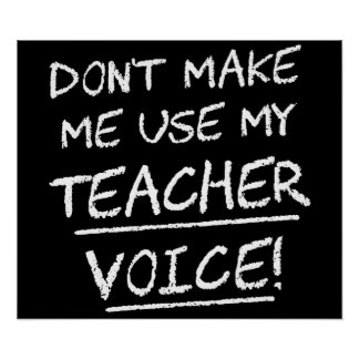 No haga que utiliza mi voz del profesor póster
