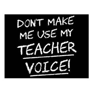 No haga que utiliza mi voz del profesor tarjetas postales