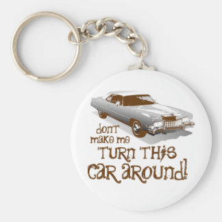 No haga que vuelve este coche llavero redondo tipo pin