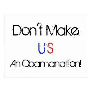 ¡No haga, U, S, un Obamanation! Postales
