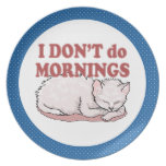 No hago el gato de las mañanas plato para fiesta
