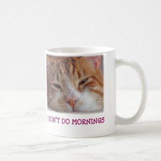 No hago la taza de las mañanas