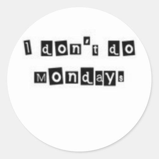 No hago lunes pegatina redonda