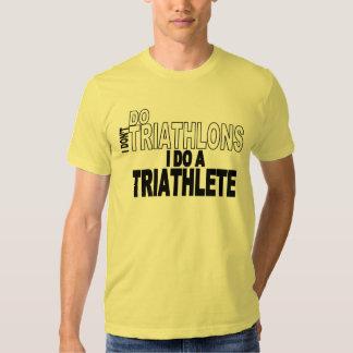 No hago Triathlons que hago un Triathlete Playera