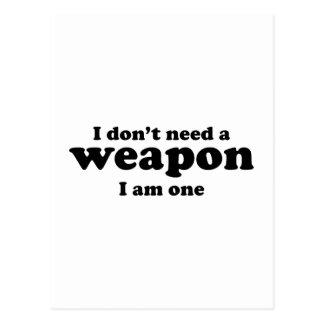 No hago un arma. Soy uno Postales