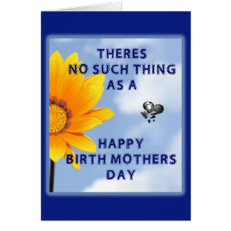 No Happy Birth Mothers Day Card