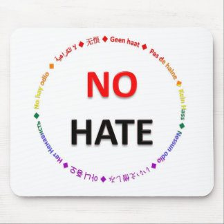 No Hate in Many Languages Mouse Pad