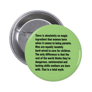 No hay absolutamente ingrediente mágico… pin redondo de 2 pulgadas