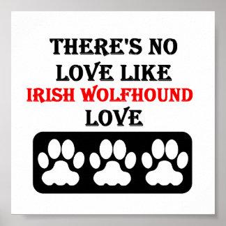 No hay amor como amor del Wolfhound irlandés Póster
