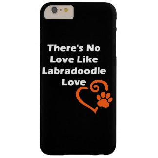 No hay amor como el amor de Labradoodle Funda Barely There iPhone 6 Plus
