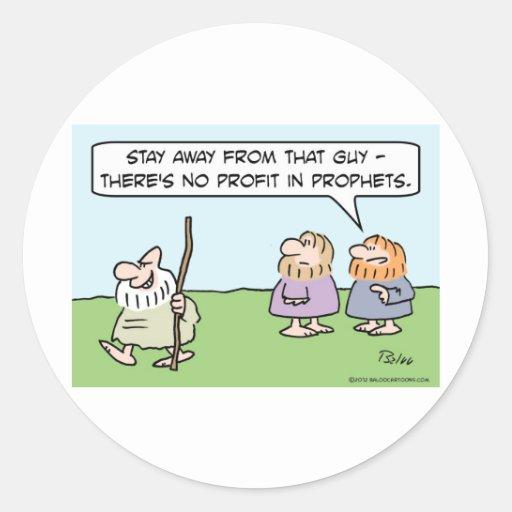No hay beneficio en profetas pegatina redonda