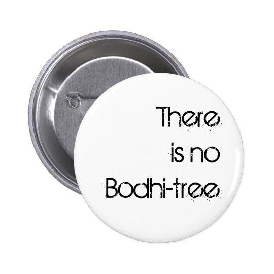 No hay botón del Bodhi-árbol Pin Redondo De 2 Pulgadas