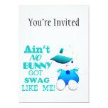 No hay conejito conseguido el Swag como mí Invitación 12,7 X 17,8 Cm
