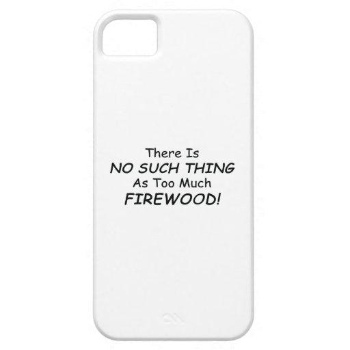 No hay cosa tal como demasiada leña iPhone 5 Case-Mate carcasas